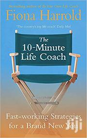 10 Minute Life Coach-Fiona Harrold | Books & Games for sale in Nairobi, Nairobi Central