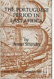 The Portuguese Period In East Africa -justus Strandes | Books & Games for sale in Nairobi, Nairobi Central