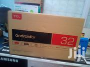 New TCL Smart Android 32 Inches | TV & DVD Equipment for sale in Nairobi, Nairobi Central
