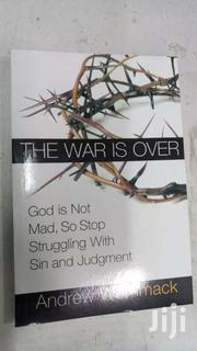 The War Is Over God Is Not Mad So Stop Struggling With Sin Judgment | Books & Games for sale in Nairobi, Nairobi Central