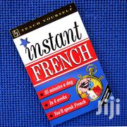 Teach Yourself Instant French 35 Minutes A Day In 6 Weeks! | Books & Games for sale in Nairobi, Nairobi Central