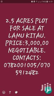 2.5 Acres Land For Sale At Lamu Kitau With Title Deed.Price 3,000,000 | Land & Plots For Sale for sale in Mombasa, Magogoni