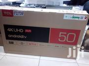 TCL Smart 4K Uhd Android TV 50inchs | TV & DVD Equipment for sale in Nairobi, Nairobi Central