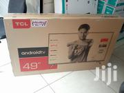 Latest TCL Android Smart TV 49 Inches With Netflix Youtube Wifi   TV & DVD Equipment for sale in Nairobi, Nairobi Central