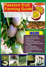 Passion Fruits Farming And Marketing Information | Meals & Drinks for sale in Nairobi, Nairobi Central
