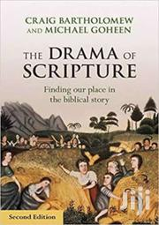 The Drama Of The Scripture- Craig Bartholomew | Books & Games for sale in Nairobi, Nairobi Central
