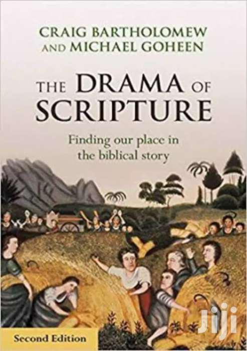 The Drama Of The Scripture- Craig Bartholomew