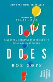 Love Does - Bob Goff | Books & Games for sale in Nairobi, Nairobi Central