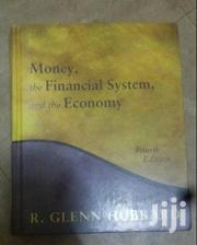 Money The Financial System And The Economy | Books & Games for sale in Nairobi, Nairobi West