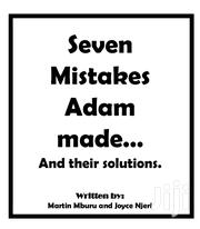 7 Mistakes Adam Made And Their Solutions   Books & Games for sale in Kiambu, Kabete