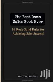 The Best Damn Sales Book Ever By Warren Greshes | Books & Games for sale in Nairobi, Nairobi Central