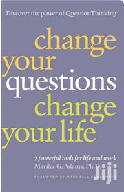Change Your Questions Change Your Life. | Books & Games for sale in Nairobi, Nairobi Central