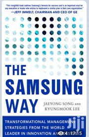 The Samsung Way | Books & Games for sale in Nairobi, Nairobi Central