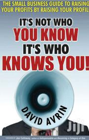 It's Not Who You Know, It's Who Knows You (Epub) | Books & Games for sale in Nairobi, Nairobi Central