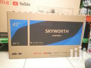SKYWORTH 43 INCH SMART ANDROID TV - 1 Year Warranty | TV & DVD Equipment for sale in Nairobi, Nairobi Central