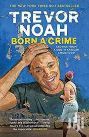 Born A Crime-trevor Noah | Books & Games for sale in Nairobi, Nairobi Central