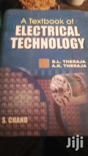 A Text Book Of ELECTRICAL TECHNOLOGY. By B.L.THERAJA. | Books & Games for sale in Nairobi, Harambee