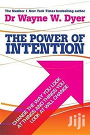 The Power Of Intention- Dr Wayne W Dyer | Books & Games for sale in Nairobi, Nairobi Central