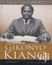 Quest For Liberty-gikonyo Kiano | Books & Games for sale in Nairobi, Nairobi Central