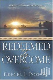 Redeemed To Overcome -drexel Pope | Books & Games for sale in Nairobi, Nairobi Central