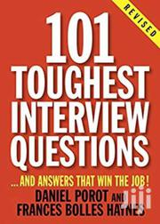 101 Toughest Interview Questions- Daniel Parot And Francis Hynes | Books & Games for sale in Nairobi, Nairobi Central
