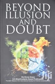 Beyond Illusion And Doubt | Books & Games for sale in Nairobi, Ngara