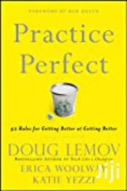 Practice Perfect- Doug Lemow Erica Woolway And Katie Yezzi | Books & Games for sale in Nairobi, Nairobi Central