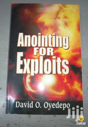 Annoiting For Exploits-david Oyedepo | Books & Games for sale in Nairobi, Nairobi Central