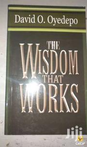 The Wisdom That Works-david Oyedepo | Books & Games for sale in Nairobi, Nairobi Central