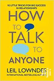 How To Talk T Anyone-leil Lowndes | Books & Games for sale in Nairobi, Nairobi Central