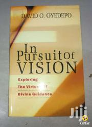 In Pursuit Of Vision-david Oyedepo | Books & Games for sale in Nairobi, Nairobi Central