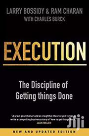 Execution-larry Bossidy And Ram Charan | Books & Games for sale in Nairobi, Nairobi Central