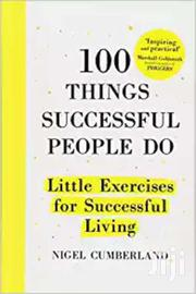 100 Things  Successful People Do-nigel Cumberland | Books & Games for sale in Nairobi, Nairobi Central