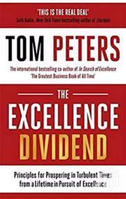 The Excellence Dividend- Tom Peters | Books & Games for sale in Nairobi, Nairobi Central
