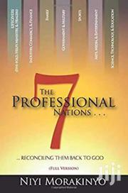 The 7 Professional Nations -niyi Morakinyo | Books & Games for sale in Nairobi, Nairobi Central