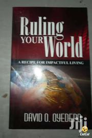Ruling Your World -david Oyedepo | Books & Games for sale in Nairobi, Nairobi Central
