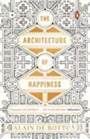 The Architecture Of Happiness - Alain De Botton | Books & Games for sale in Nairobi, Nairobi Central